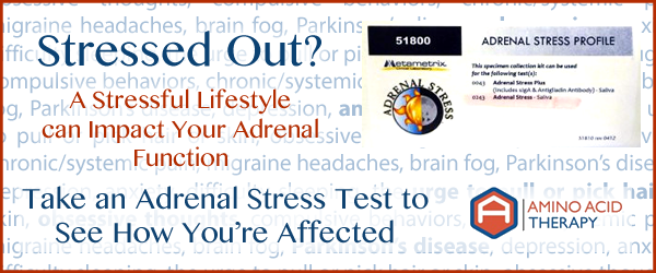 Get and adrenal stress test to find out how you're affected by stress